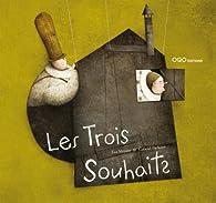 Les Trois Souhaits par Eva Mejuto