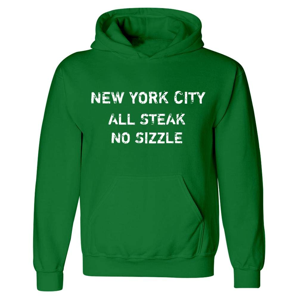 New York City All Steak No Sizzle Hoodie
