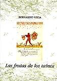 img - for LAS FRUTAS DE LOS TAINOS. book / textbook / text book