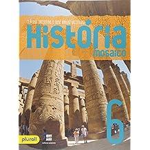 História Mosaico. 6º Ano