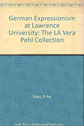 German Expressionism at Lawrence University: The LA Vera Pohl Collection