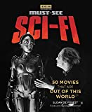 img - for Turner Classic Movies: Must-See Sci-fi: 50 Movies That Are Out of This World book / textbook / text book