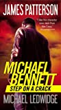 Step on a Crack (Michael Bennett)