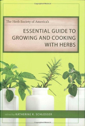 Download The Herb Society of America's Essential Guide to Growing and Cooking with Herbs: A Novel (Voices of the South) ebook