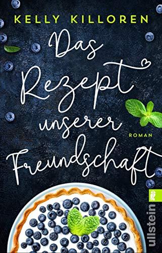 Das Rezept unserer Freundschaft (German Edition)