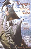 Voyages of a Simple Sailor, Roger D. Taylor and Roger.D Taylor, 0955803500
