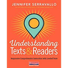 Understanding Texts and Readers: Responsive Comprehension with Leveled Texts