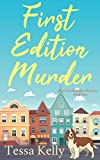First Edition Murder: An Animal Lovers Cozy Mystery (A Sandie James Cozy Mystery Book 1) - Kindle edition by Kelly, Tessa. Mystery, Thriller & Suspense Kindle eBooks @ Amazon.com.