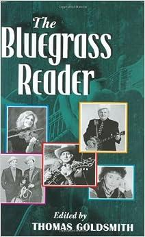 Book Bluegrass Reader (Music in American Life)