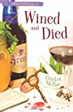 Wined and Died (A Home Crafting Mystery)