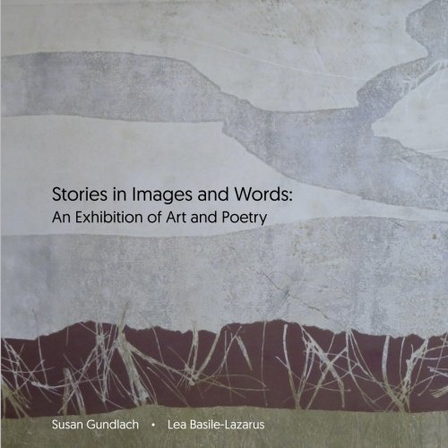 Stories in Images and Words: An Exhibition of Art and Poetry