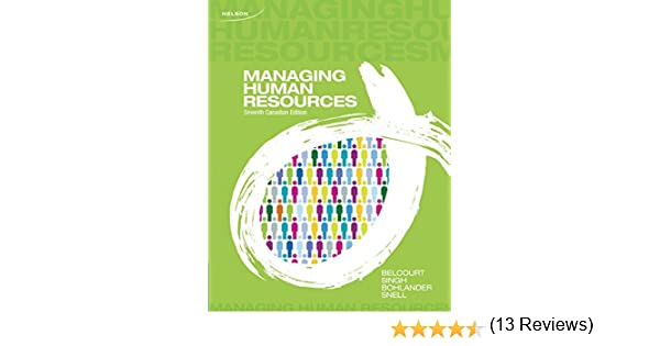 Managing human resources monica belcourt parbudya singh george w managing human resources monica belcourt parbudya singh george w bohlander scott snell 9780176506902 books amazon fandeluxe Gallery
