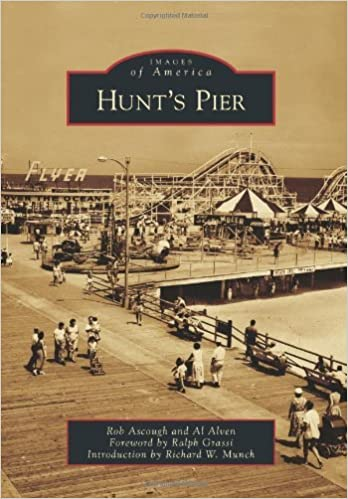 Hunt's Pier (Images of America) by Rob Ascough (2011-06-20)