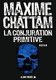 """Afficher """"La conjuration primitive"""""""