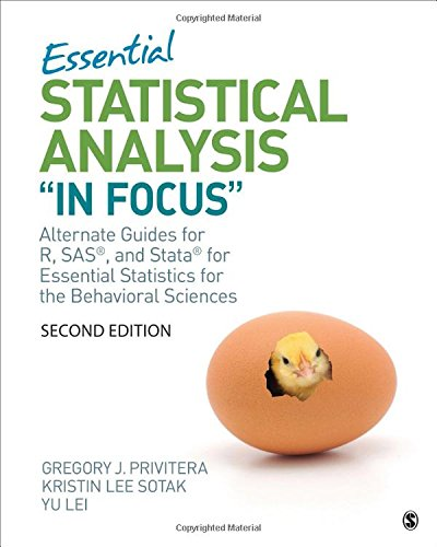 Essentials of Statistical Analysis ''In Focus'': Alternate Guides for R, SAS, and Stata for Essential Statistics for the Behavioral Sciences