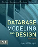 Database Modeling and Design, Fifth Edition: Logical Design (The Morgan Kaufmann Series in Data Management Systems)