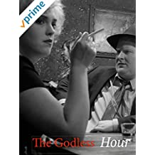 The Godless Hour