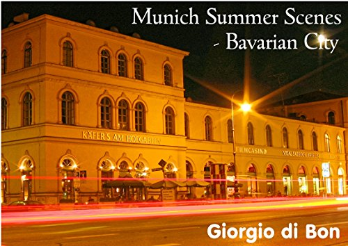 Munich Summer Scenes - Bavarian City: Photo Gallery Germany