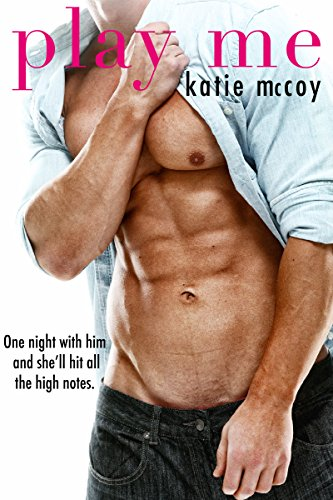 Play Me: A Romantic Comedy Standalone by [McCoy, Katie]