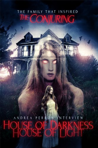 Andrea Perron Interview: House of Darkness, House of Light