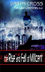 The Rise and Fall of Millicent (The Cash Chronicles)