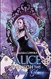 Alice Through The Looking Glass (Wonderland) (Volume 2) (Italian Edition)
