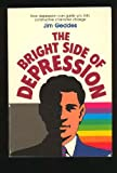 The Bright Side of Depression, Jim Geddes, 0805450165
