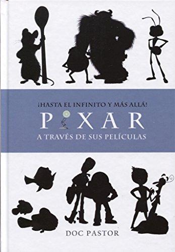Pixar A Travs De Sus Pelculas Hasta El Infinito Y Ms All Pdf