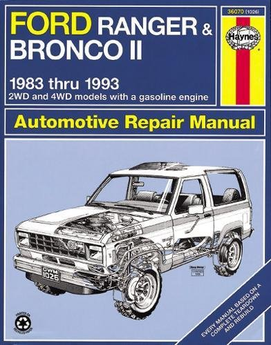 Haynes Automotive Repair Manual: Ford Ranger & Bronco II, 1983 thru 1992 (Haynes Repair Manuals) (Truck Ford 1983 Car)