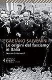 Le origini del fascismo in Italia : lezioni di Harvard