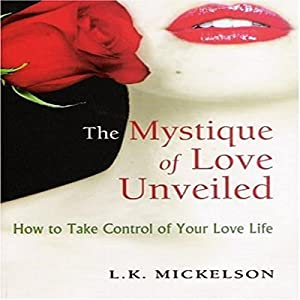 The Mystique of Love Unveiled Audiobook