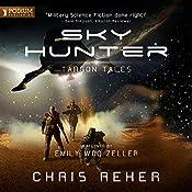 Sky Hunter: A Targon Tales Prequel | Chris Reher