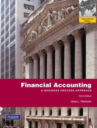 Financial Accounting: A Business Process Approach: International Edition