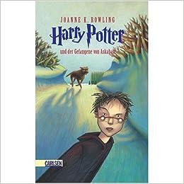 Harry Potter Und Der Gefangene Von Askaban German Edition Of Harry Potter And The Prisoner Of Azkaban J K Rowling 9780828818551 Amazon Com Books
