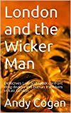 London and the Wicker Man: Detectives Lard and Speck confront drug dealers and human traffickers in East London