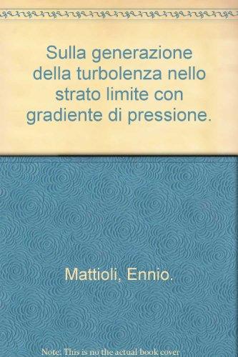 sulla-generazione-della-turbolenza-nello-strato-limite-con-gradiente-di-pressione