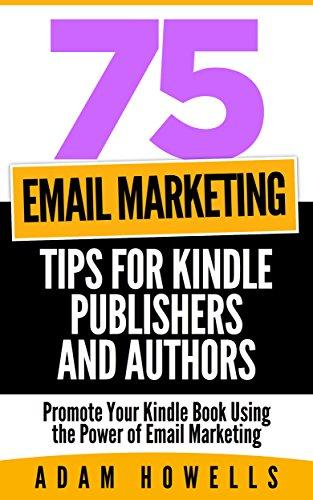 Email Marketing Kindle Publishers Authors ebook product image