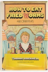 How to eat fried worms, and other plays Hardcover