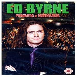 Ed Byrne: Pedantic and Whimsical