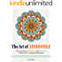 The Art of Zendoodle: 100 Charming Mandala and Mosaic Patterns for Complete Relaxation (mandala, mosaic pattern, mandala design)