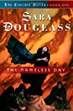 The Nameless Day, Sara Douglass, 0765303620