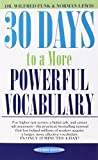 img - for 30 Days to a More Powerful Vocabulary by Funk, Wilfred, Lewis, Norman (1991) Mass Market Paperback book / textbook / text book