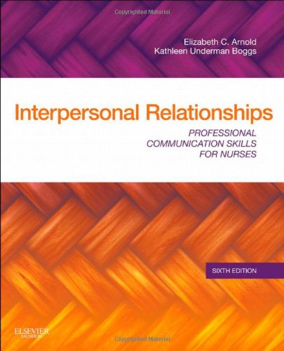 Interpersonal Relationships: Professional Communication Skills for Nurses, (Tico Tool 20 Gauge)