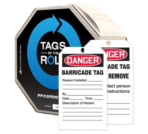 Pf Tags Cardstock - Accuform Signs TAR128 Tags By-The-Roll Barricade Status Tags, Legend DANGER BARRICADE TAG, 6.25 Length x 3 Width x 0.010 Thickness, PF-Cardstock, Red/ Black on White (Roll of 100) by Accuform Signs