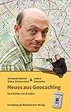 Neues aus Geocaching: Geschichten von draußen