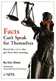 Facts Can't Speak for Themselves, Eric G. Oliver, 1556817908