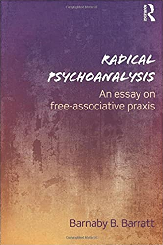 Analytical Research Essay Radical Psychoanalysis An Essay On Freeassociative Praxis St Edition Entrepreneurship Essay also Words To Write A Definition Essay On Amazoncom Radical Psychoanalysis An Essay On Freeassociative  Criticism Essay Example