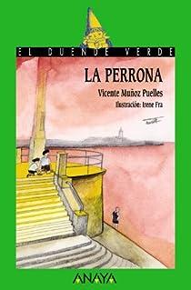 La perrona par Muñoz Puelles
