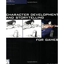 Character Development and Storytelling for Games (Game Development Series) by Lee Sheldon (2004-06-15)