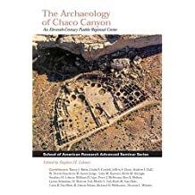 Archaeology Of Chaco Canyon: an Eleventh